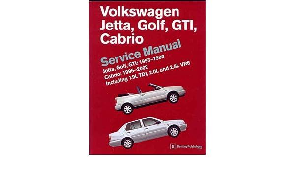 Volkswagen Jetta, Golf, GTI, Cabrio Service Manual 1993-99 Workshop Manual Vw: Amazon.es: Robert Bentley: Libros en idiomas extranjeros