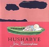 Hushabye, John Burningham, 0375814140