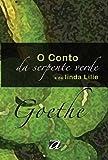 O Conto da Serpente Verde e da Linda Lilie (Em Portuguese do Brasil)