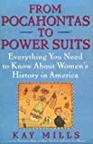 From Pocahontas to Power Suits, Kay Mills, 0452271525
