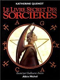 Le Livre secret des Sorcières par Quenot