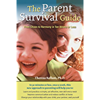 The Parent Survival Guide: From Chaos to Harmony in Ten Weeks or Less (English Edition)