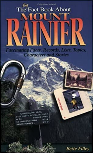 Book The Big Fact Book About Mount Rainier by Bette E. Filley (1996-01-02)