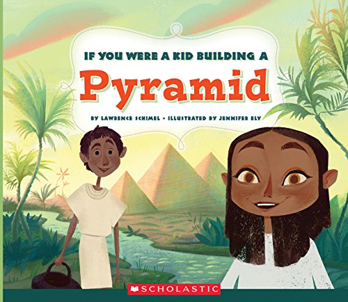 If You Were a Kid Building a Pyramid (If You Were a Kid)
