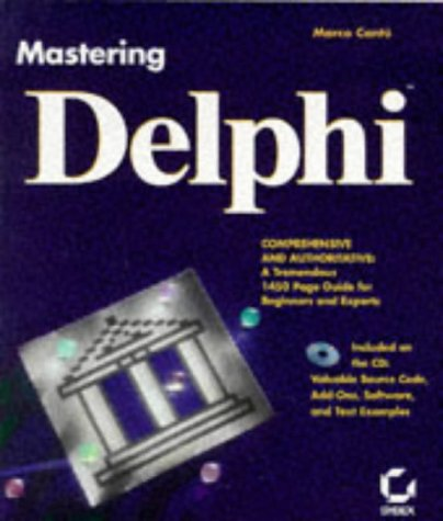 Mastering Delphi by Sybex Inc