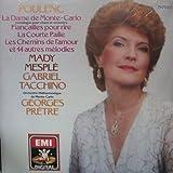 Poulenc: La Dame de Monte-Carlo; Fiancailles pour rire; La Courte Paille; Les Chemins de l'amour et 14 autres melodies