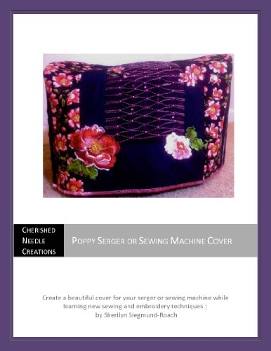 (Poppy Serger or Sewing Machine Cover)
