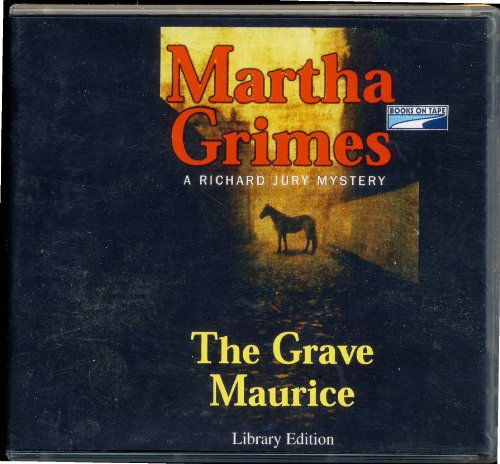 The Grave Maurice Unabridged Audiobook on Cds - Grave Maurice