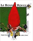 """Afficher """"Le bonnet rouge"""""""