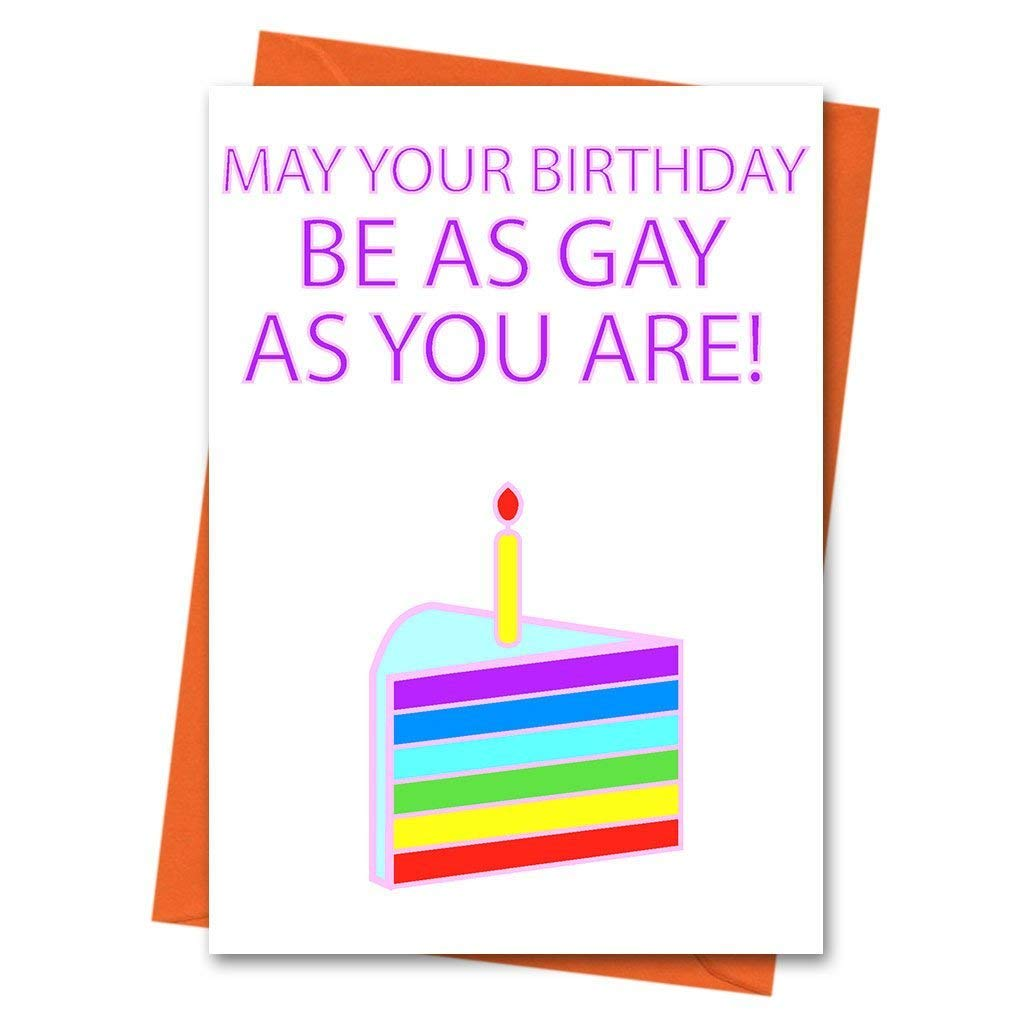Funny Birthday Card Gay Birthday Card Gay Best Friend LGBT Cards Gay Pride  - May Your Birthday Be As Gay As You Are Greeting Card: Amazon.ca: Handmade