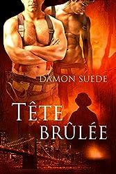 Tête brûlée (French Edition)