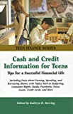 """""""Provides information for teens about basic money management and personal finance""""--Provided by publisher."""