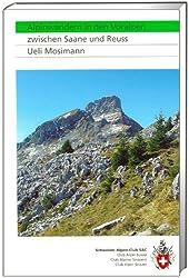 SAC Alpinwandern in den Voralpen: zwischen Saane und Reuss