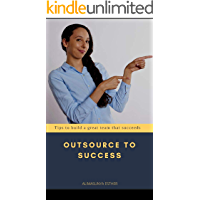 OUTSOURCE TO SUCCESS (English Edition)