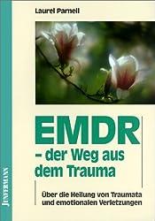 EMDR, der Weg aus dem Trauma.