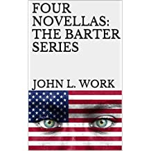 FOUR NOVELLAS:  THE BARTER SERIES