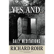 Yes, and.: Daily Meditations