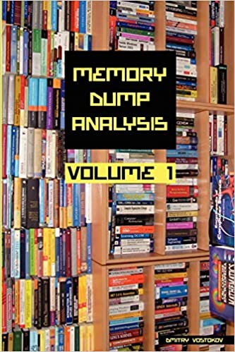 Memory Dump Analysis Anthology Volume 1