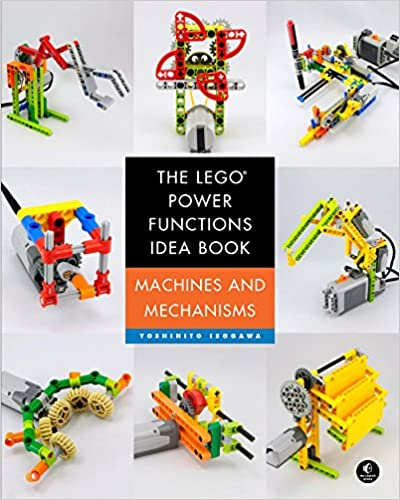 The LEGO Power Functions Idea Book, Volume 1: Machines and