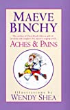 Aches and Pains, Maeve Binchy, 0385335105