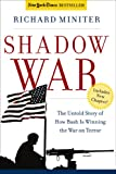 Shadow War: The Untold Story of How America is Winning the War on Terror