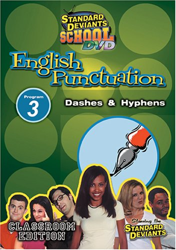 (Standard Deviants School - English Punctuation, Program 3 - Dashes and Hyphens (Classroom Edition))