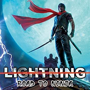 Road to Ninja by Lightning (2015-09-11? - Amazon.com Music