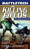 The Killing Fields, Loren L. Coleman, 0451457536
