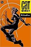 Catwoman Vol. 3: Relentless (Batman)