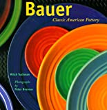 Bauer: Classic American Pottery