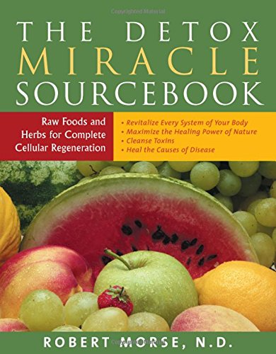 Book Source Services (The Detox Miracle Sourcebook: Raw Foods and Herbs for Complete Cellular Regeneration)