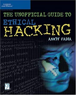 The Unofficial Guide to Ethical Hacking: 9781598630626: Computer