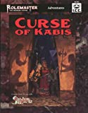 Curse of Kabis (Rolemaster The Standard System)