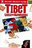 Insight Pocket Guide Tibet: Lhasa-Kathmandu
