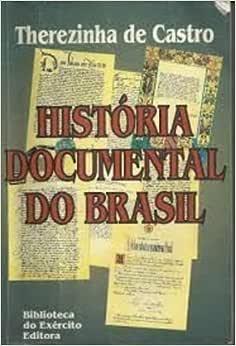 Historia Documental Do Brasil - 9788570111920 - Livros na