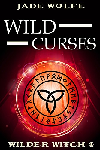 (Wild Curses (Wilder Witch Cozy Mystery Book 4))