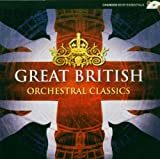 Great British Orchestral Classics / Various