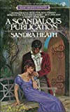 A Scandalous Publication, Sandra Heath, 0451145186