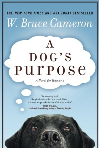 A Dog's Purpose: A Novel for Humans (Subtle Art Of Not Giving Af Review)