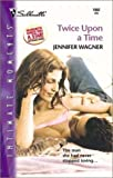 Twice upon a Time (Silhouette Intimate Moments No. 1092) (Intimate Moments, 1092)