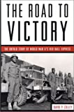 The Road to Victory, David P. Colley, 1574881736