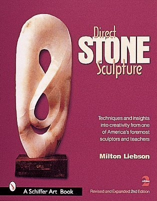 (Direct Stone Sculpture (Schiffer Art Books))