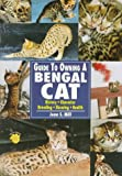 img - for Guide to Owning a Bengal Cat book / textbook / text book