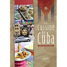 CUISINE DE CUBA (LA)