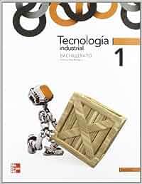 TECNOLOGIA INDUSTRIAL 1 BACHILLERATO - 9788448180577