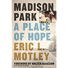 Madison Park: A Place of Hope