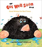 The Get Well Soon Book, Kes Gray, 0761314350