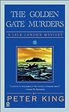The Golden Gate Murders, Peter King, 0451207467