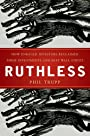 Ruthless: How Enraged Investors Reclaimed Their Investments and Beat Wall Street