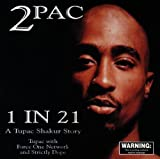 1 In 21 - A Tupac Shakur Story